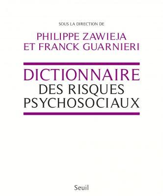 Dictionnaire des risques psychosociaux_Zawieja et Guarnieri