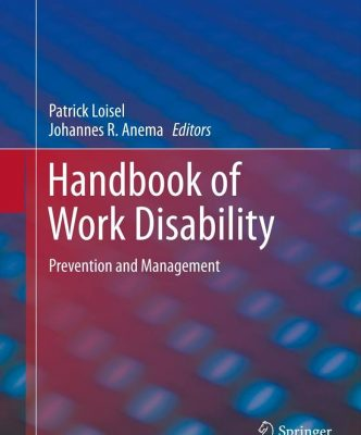 Handbook of Work Disability prevention and management_Loisel et Anema
